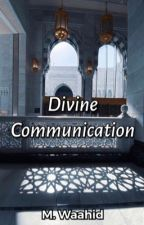 Divine Communication by M__Waahid