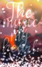 THE MUSIC IN MY HEART(TMF fanfic)  by Mystic_Misty_