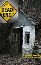 Dead End by JBarkhouse