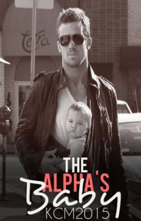 The Alpha's Baby by KCM2015