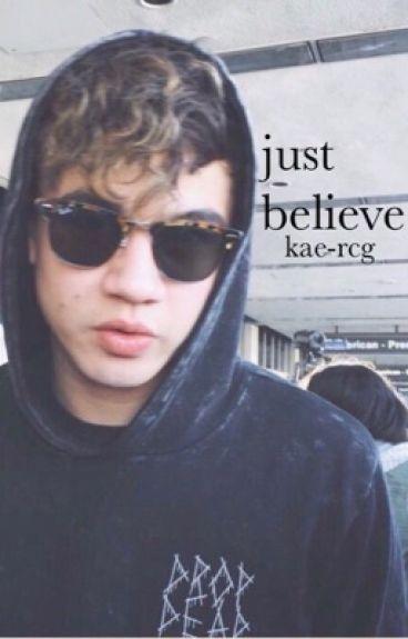 Just Believe | Bullied by 5sos