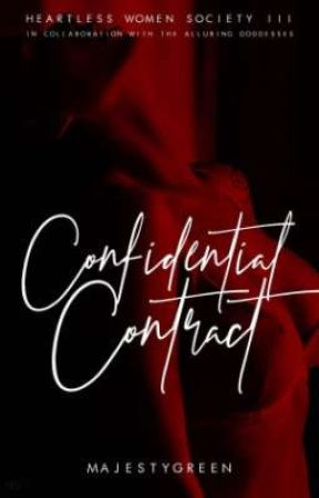 HEARTLESS WOMEN SOCIETY SERIES: Confidential Contract  by MajestyGreen