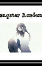 Gangster Academy by Imrizzaruben