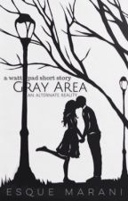 Gray Area {Alternate Reality} by acrdbty