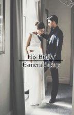 His Bride by Esmeraldakay