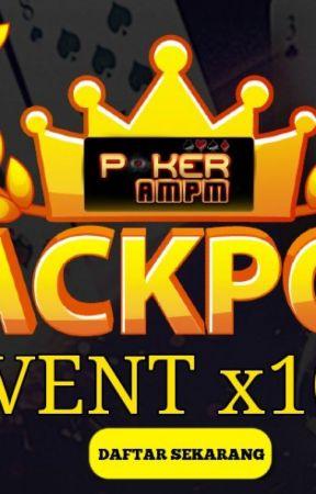 Situs Idn Poker Terpercaya Pokerampm Pokerampm Situs Idn Poker Deposit Pulsa Terpercaya Wattpad