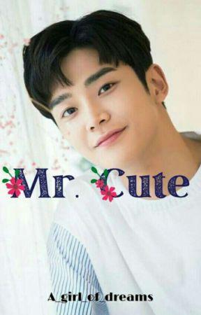 Mr Cute | KR | ✔ | by A_girl_of_dreams