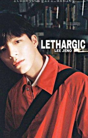 Lethargic • Lee Jeno by itsmeyourgirl_ashley