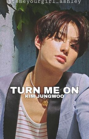 Turn Me On • Kim Jungwoo  by itsmeyourgirl_ashley