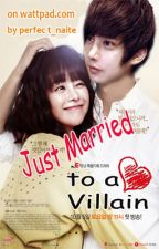 Just Married to A Villain (IMAV BOOK 2) by perfect_naite