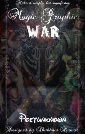 Magic Graphics War (Participant's showcase) by ShubhamKumar917