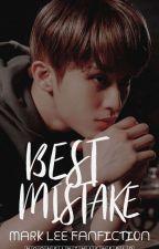 Best Mistake♡//Mark Lee by nooneinthiswerld