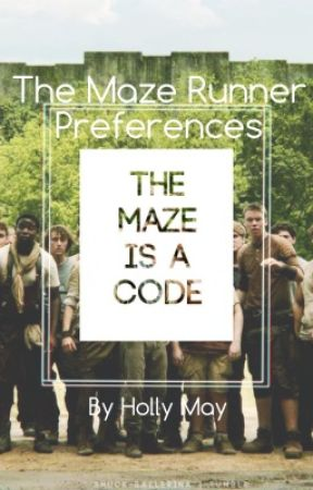 The Maze Runner Preferences by hollymay666
