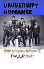[EXO]University Romance Book 1 by EXtraOrdinary_Writer