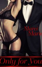 Only for You(Adult Romance Interracial) by MarciMarie