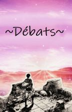 Débats by Shingekinofrance
