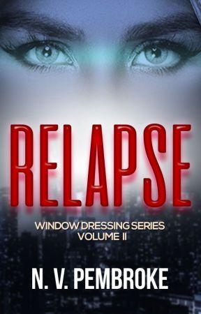 Relapse - Window Dressing Volume II by NVPembroke