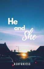 He & She by asdfghjess
