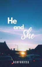 He & She by asdfghjess