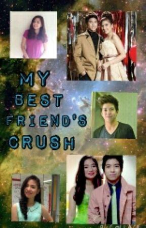 My Best Friend's Crush ( Nash Aguas, Alexa Ilacad and Sharlene San Pedro) by _HitGirl8_