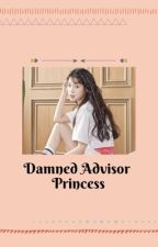 Damned Advisor Princess by HMDD13