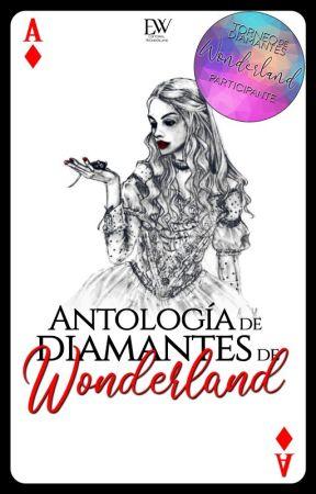 Antología de diamantes de Wonderland by Jeslyn1516