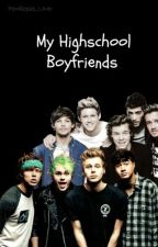 My High School Boyfriends(5sos+1D) by pewdiepies_lover