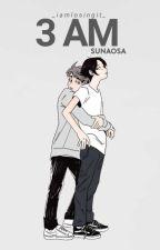3 AM || SunaOsa by _iamlosingit_