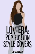 LOVIERA: POP-FICTION COVERS by _jichuwiii