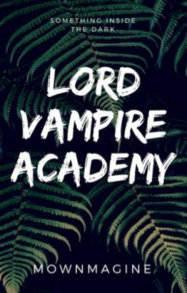 Lord Vampire Academy