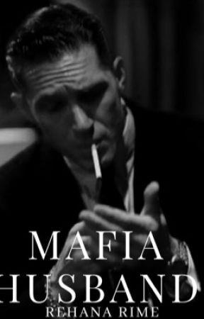 Mafia Husband  by RehanaRime