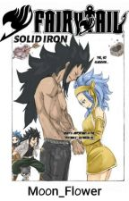 Fairy Tail: Solid Iron by M00n_Fl0wer_2