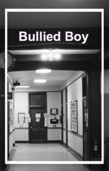 Bullied Boy (Larry Stylinson)