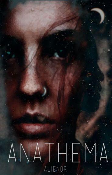 Anathema - III -  Harry Potter Fanfiction by alienor