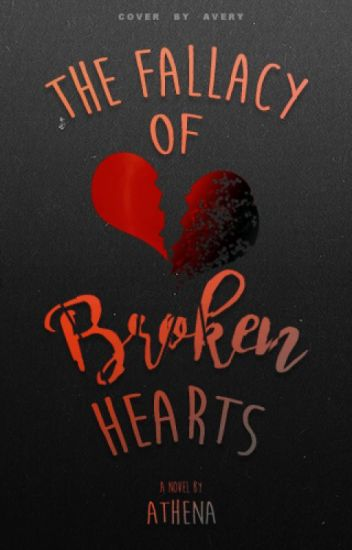 The Fallacy of Broken Hearts