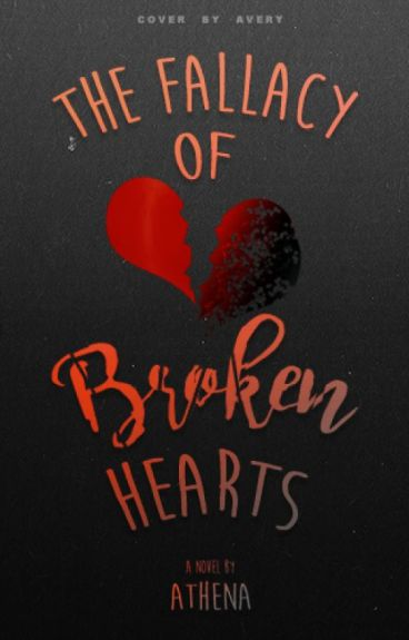 The Fallacy of Broken Hearts by NicAthena