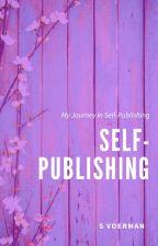My Journey in Self-Publishing by UnderMySkin