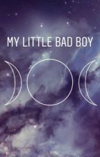 My Little Bad Boy by littleboyblue17