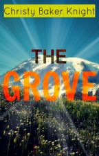 The Grove (Featured) by talkingflowers