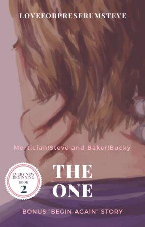 "The One: Bonus ""Begin Again"" Story (Mortician!Steve and Baker!Bucky Modern AU) by loveforpreserumsteve"