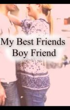 My Best Friends Boyfriend by Tatum101
