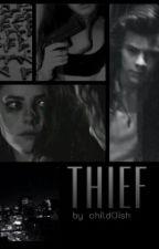 THIEF → h.s. by childOish