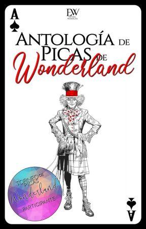 Antología de picas de Wonderland by Jeslyn1516