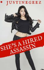 She's a Hired Assassin by justineGeez