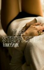 The Stepfather || h.s by FunkySpork