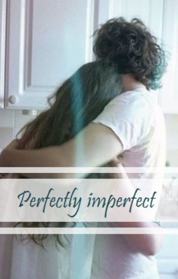 perfectly imperfect / h.s.