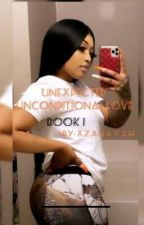 Unexpected Unconditional Love ((DAVE EAST)) by Xzanayah
