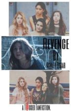 Revenge | A T@gged Fanfiction by 1800StayWicked
