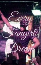 A Fangirls Dream by savmackenzie