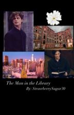 The Man in the Library  by strawberrysugar30